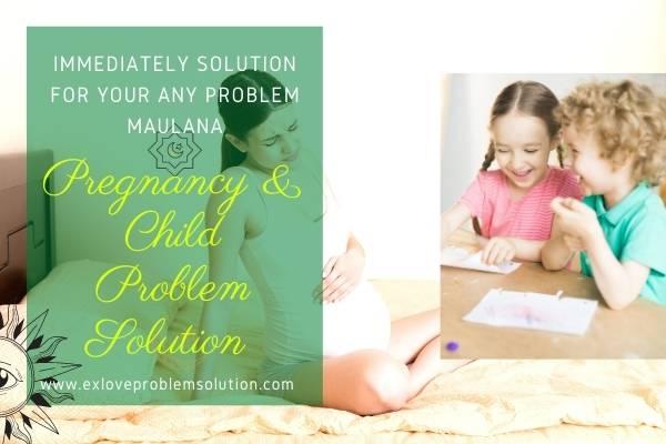 Child Problem Solution Maulana